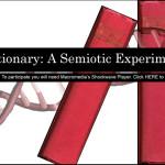 dictionary: a semiotic experiment