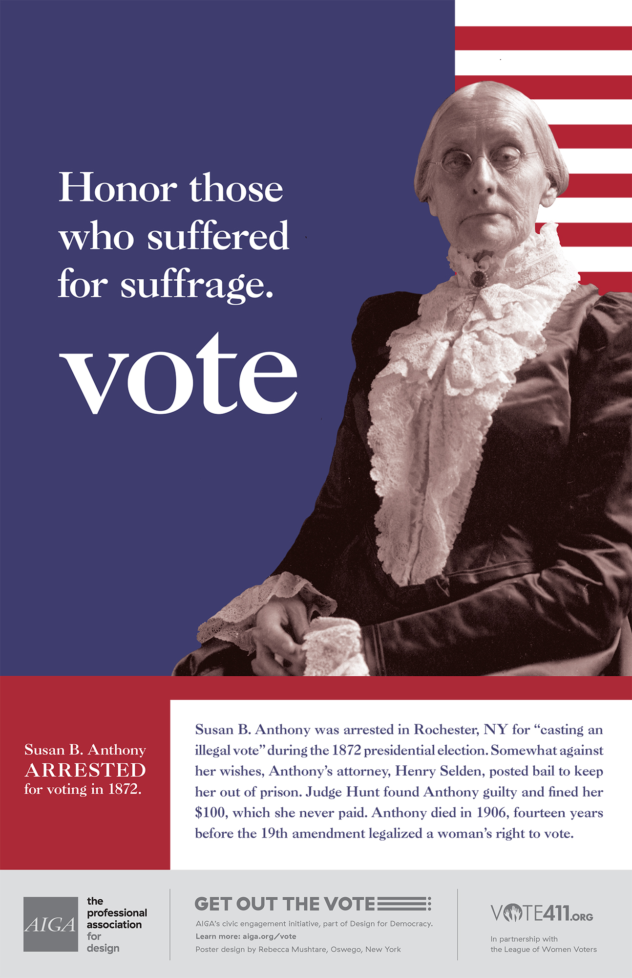 Honor those who suffered for suffrage. Vote.
